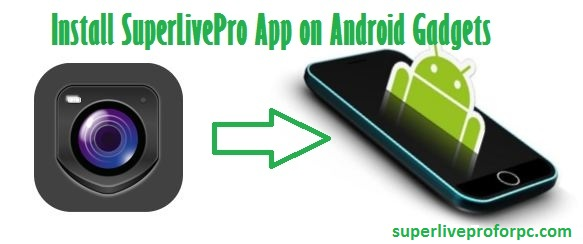 superlivepro for android devices