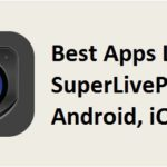 SuperLivePro Alternative Apps for Android iOS PC